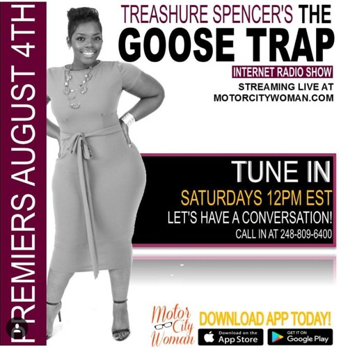 The GooseTrap With Treashure Spencer 9 - 1-2018
