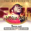 Moise Affa - Blessed Be The Name Of The Lord