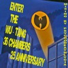 Enter The Wu - Tang ( 36 Chambers ) 25th Anniversary Mixing By PsychoDeathLycia