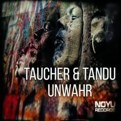 taucher & tandu     Unwahr