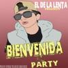 Bienvenida Al Party - El De La Lenta