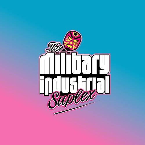 The Military Industrial Suplex: Cornbread, Nitro, and Me