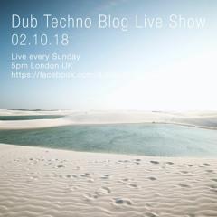 Dub Techno Blog Show 135 - 02.09.18
