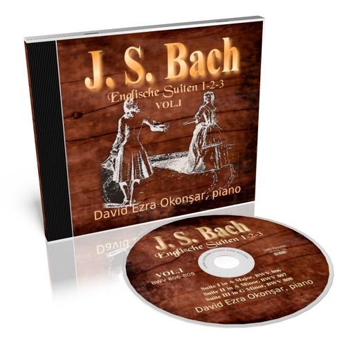 The Complete English Suites VOL.1  (BWV 806-811) by Johann Sebastian Bach Vol.1 N.1-2-3