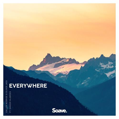 Callum McBride & Oliver Jack - Everywhere (feat. Sander Nijbroek)