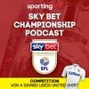 Sky Bet EFL Championship #3: England's Next Nugent?
