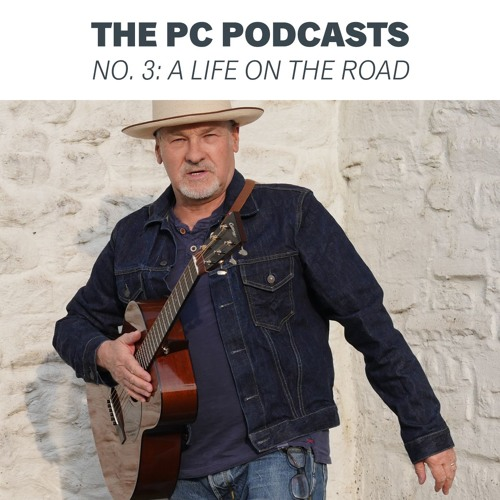 The PC Podcasts - No. 3: A Life on the Road
