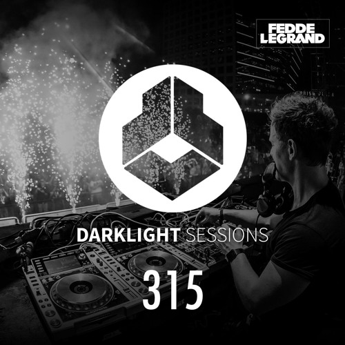 Fedde Le Grand - Darklight Sessions 315
