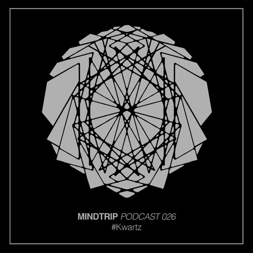 MindTrip Podcast 026 - Kwartz