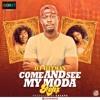 DJ Hitman - Come And See My Moda (Refix)
