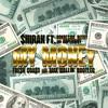 $hirak - My Money (Fresh Coast & Max Wallin' Bootleg)