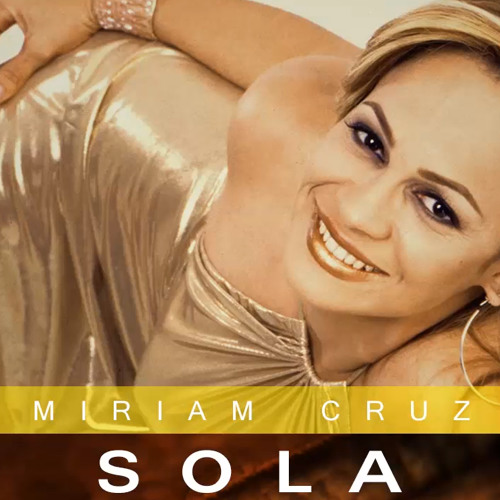 Miriam Cruz @MiriamCruz - Sola @CongueroRD @JoseMambo
