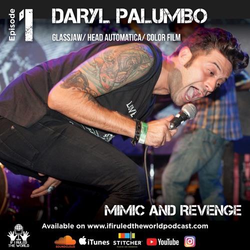 "Daryl Palumbo ""Mimic and Revenge"""