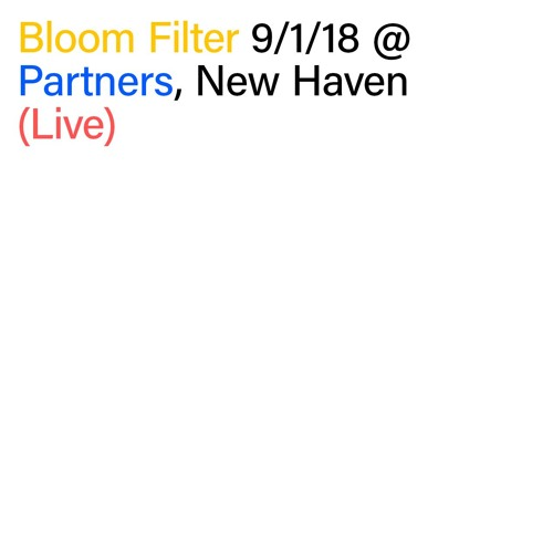 9/1/18 @ Partners, New Haven (Live)