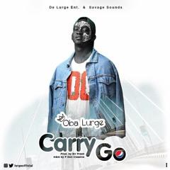 Carry Go (Prod. Sir Presh)