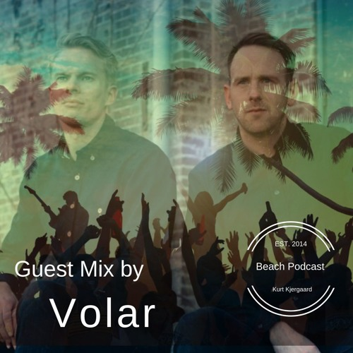 Beach Podcast Guest Mix by Volar