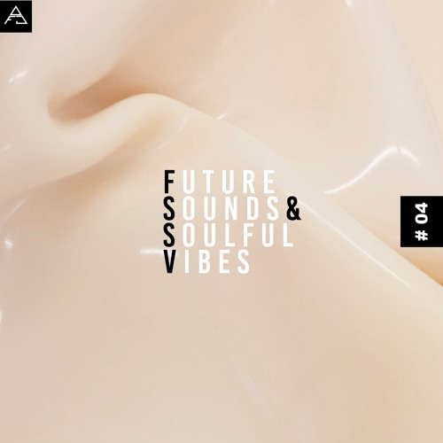 FUTURE SOUNDS & SOULFUL VIBES N°4