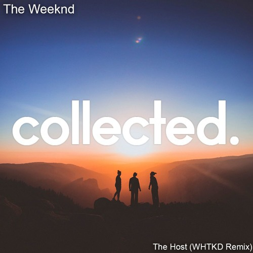 The Weeknd - The Host (WHTKD Remix)