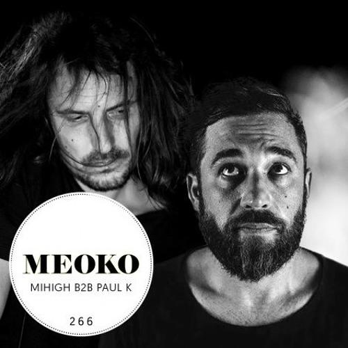 Mihigh b2b Paul K | exclusive MEOKO