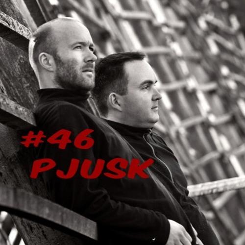 #46 Pjusk