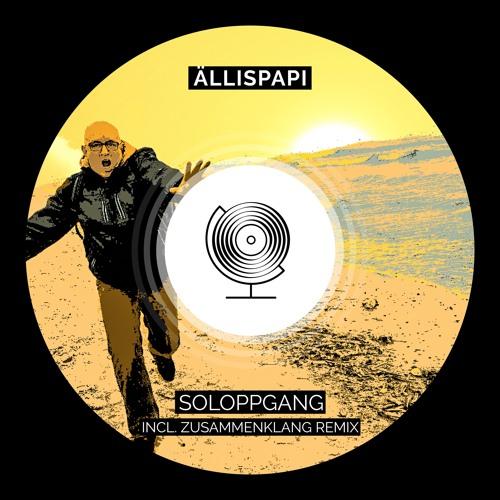 Ällispapi - Soloppgang incl. Zusammenklang Remix