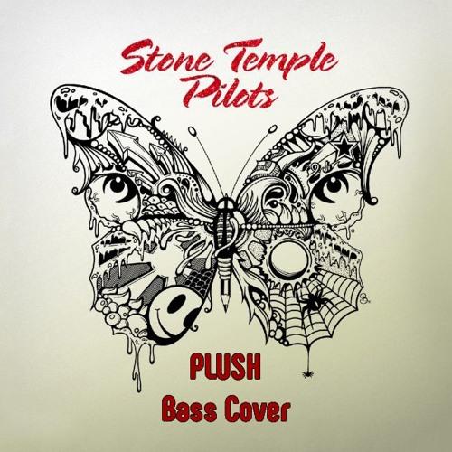 Plush - Bass Cover
