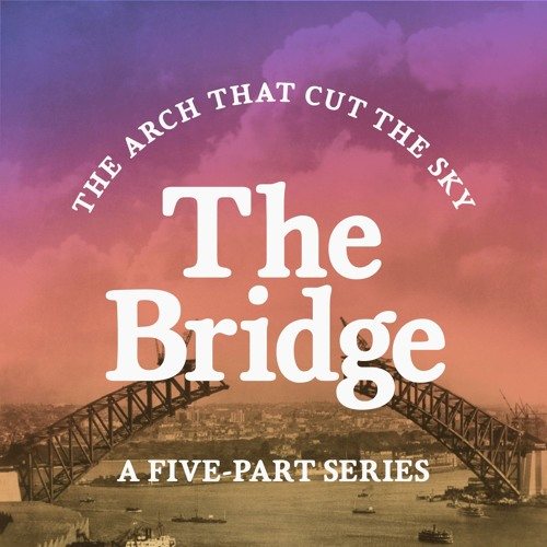 The Bridge: The arch that cut the sky