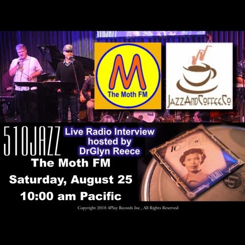 The Moth FM's DrGlyn Reece Interviews 510JAZZ