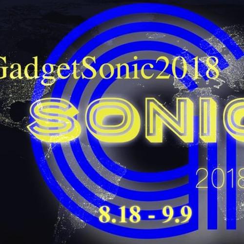 #GadgetSonic2018 EntrySongs