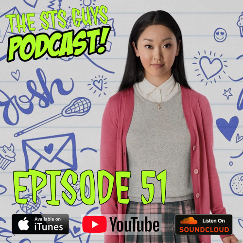 The STS Guys - Episode 51: To All The Podcasts I Loved Before