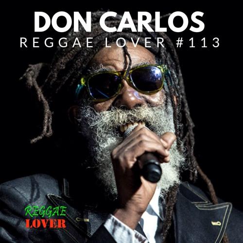 113 - Reggae Lover - Don Carlos