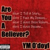 Are You A Believer? (Prod. Origami)