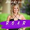 Ep 2 - Belinda Love in the R.O.A.R - Remove Your Love Blocks