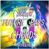 Unicorn Future Bass Chords For CTHULHU
