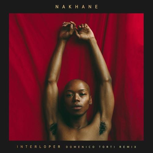 NAKHANE Interloper (Domenico Torti Remix)