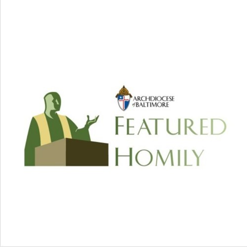 September 2, 2018 | Featured Homily, Msgr. Rick Hilgartner