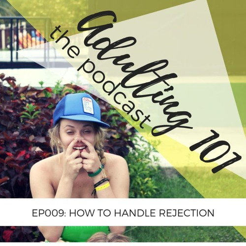009 - How to Handle Rejection