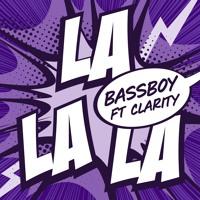 La La La (ft. Clarity)