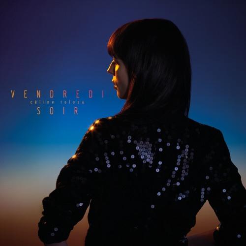 Céline Tolosa / Vendredi Soir / Nouvel EP