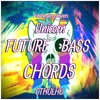 Patchmaker - Unicorn Future Bass Chords For CTHULHU