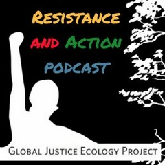 Resistance and Action Podcast - Episode 1
