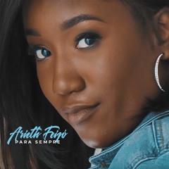 Arieth Feijó- Para Sempre (Produced by Wonderboyz)