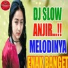 DJ SLOW MELODINYA ENAK BANGET