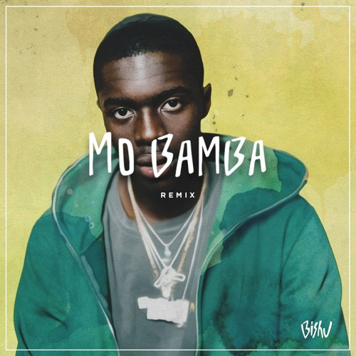 sheck wes mo bamba download free mp3
