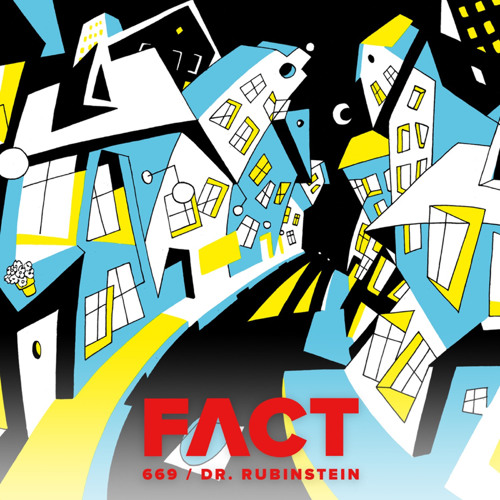 FACT mix 669: Dr. Rubinstein (Sep '18)