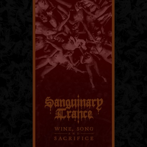 Wine, Song and Sacrifice EP