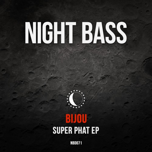 BIJOU - Super Phat EP (Preview)