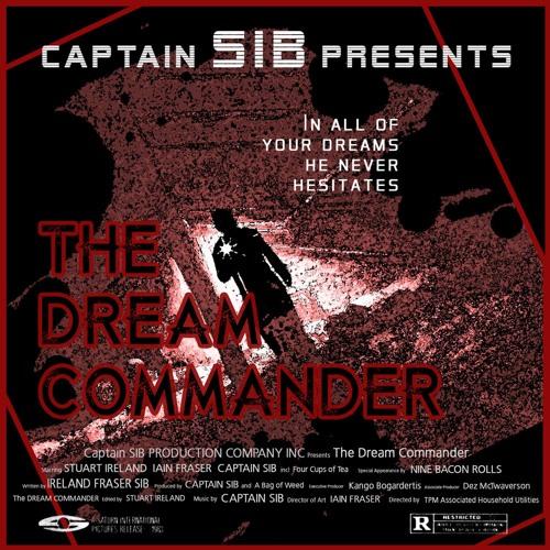 The Dream Commander