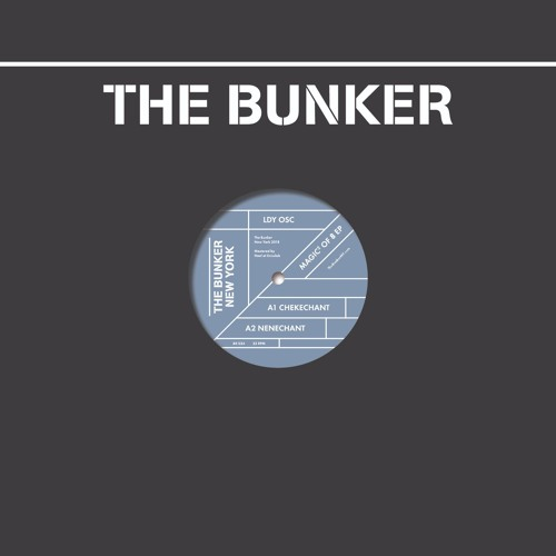 """LDY OSC """"Magic² of 8"""" EP (The Bunker New York 034)CLIPS"""