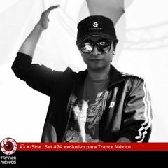 X-Side / Set #24 exclusivo para Trance México